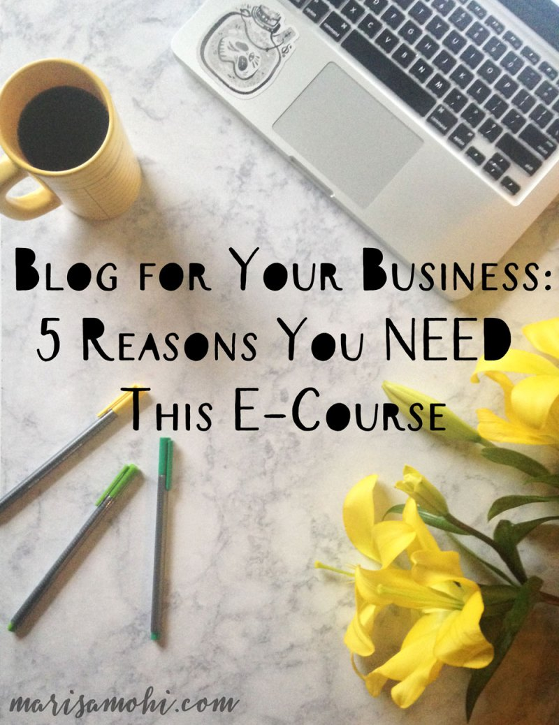 Blog for your business: The Blogging for Your Business Bootcamp E-Course