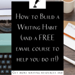 "a typerwriter and coffee with the text ""how to build a writing habit"""