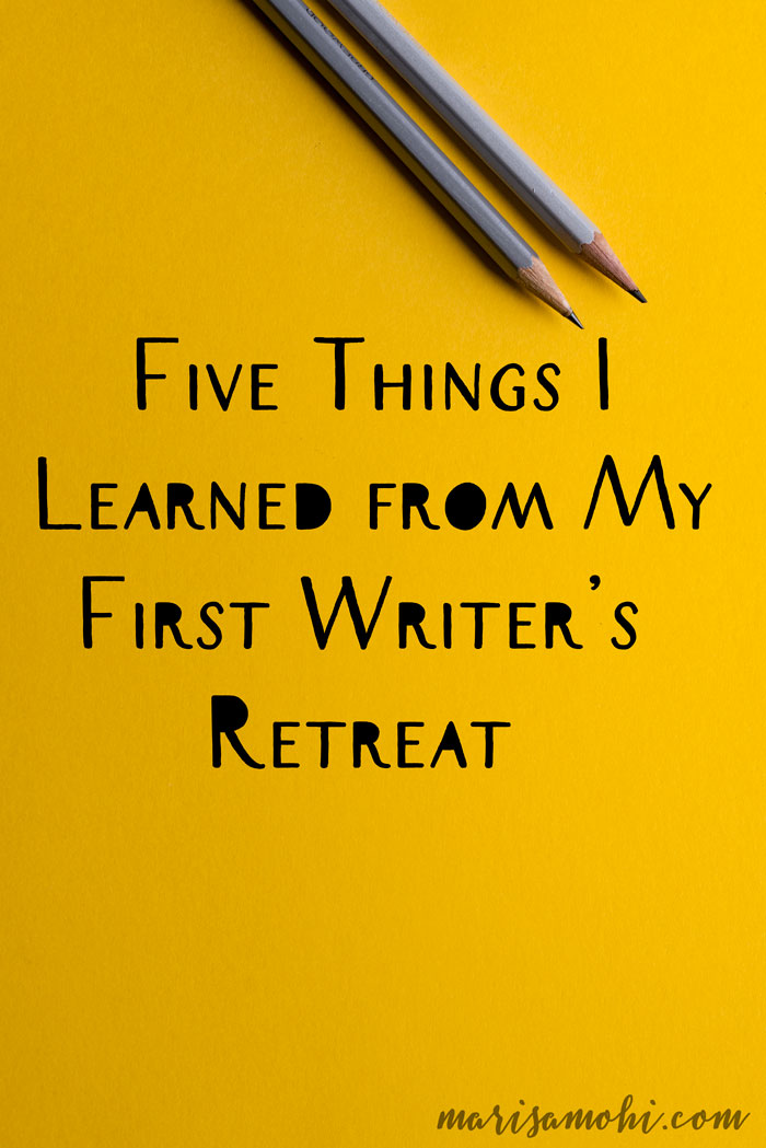 Five Things I Learned from My First Writer's Retreat