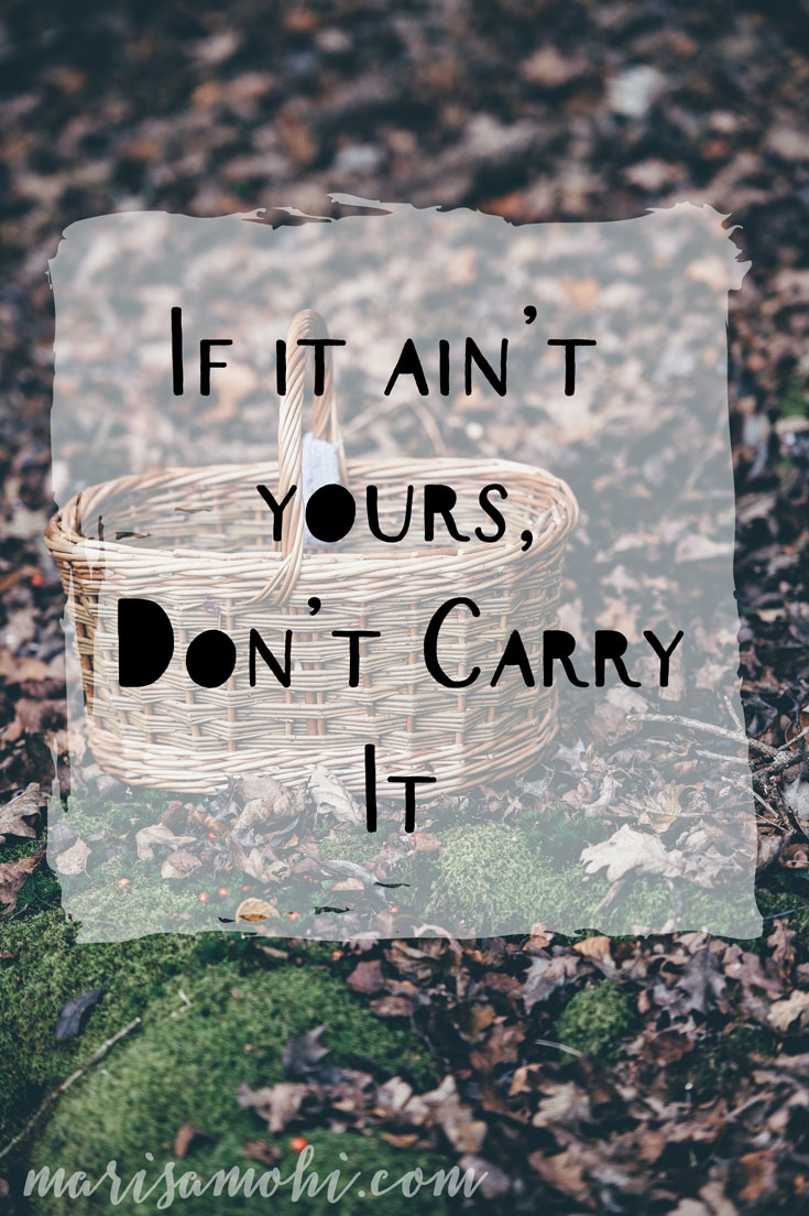 If It Ain't Yours, Don't Carry It