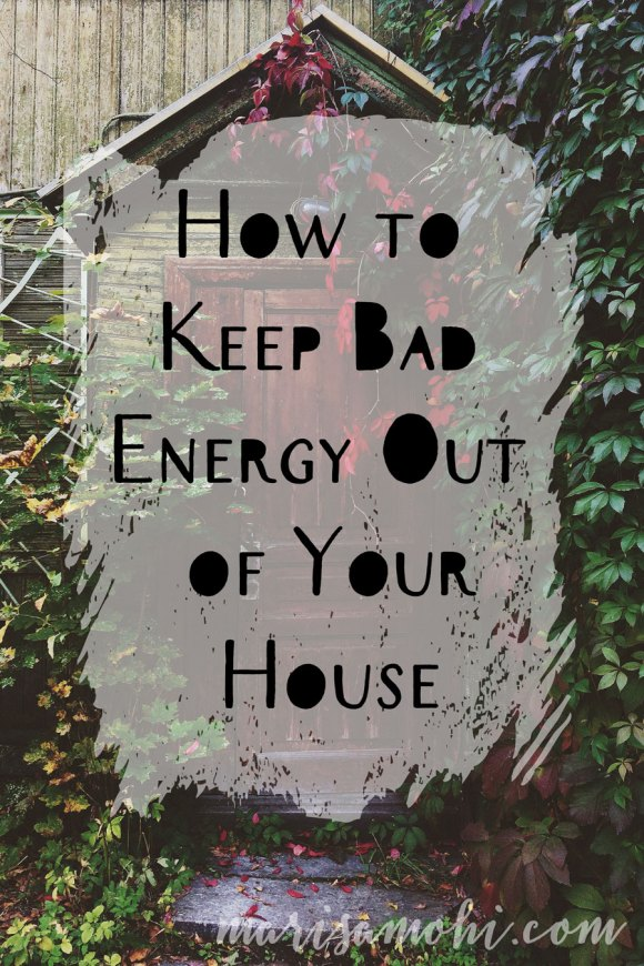 I've got a really simple tip to keep bad energy out of your house!