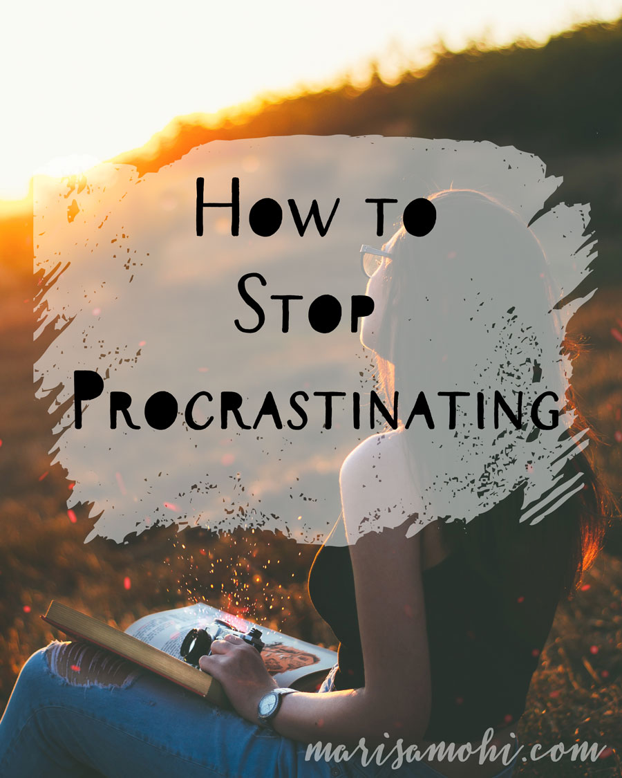 How to Stop Procrastinating: A Fool-Proof Way to Conquer the World