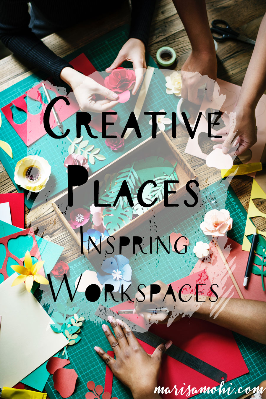 Creative Places: Inspiring Workspaces