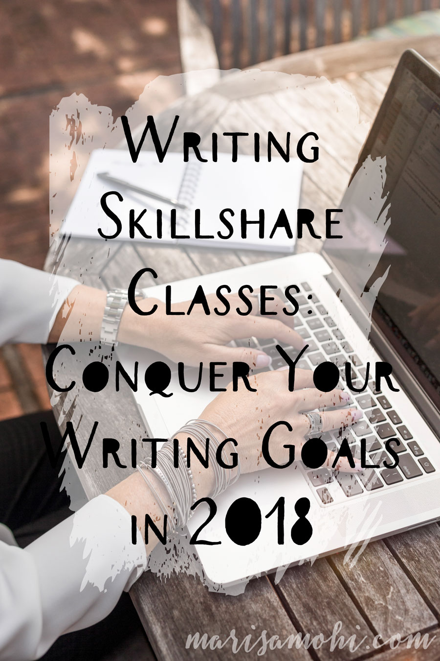 Writing Skillshare Classes: Conquer Your Writing Goals in 2018