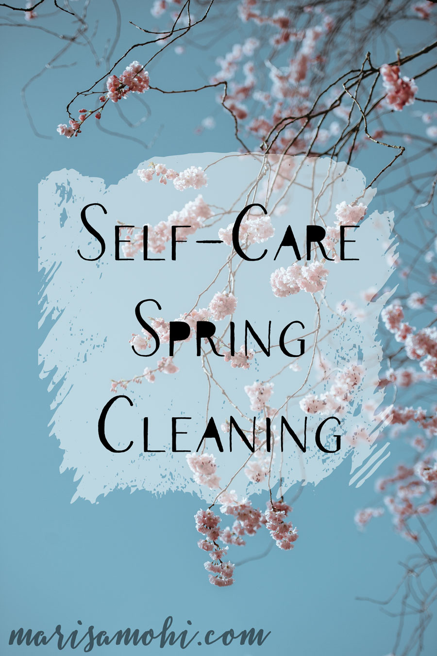 Self-Care Spring Cleaning