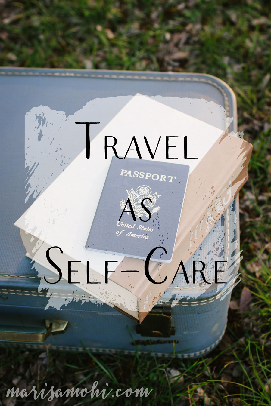 Travel as Self-Care
