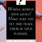 "a planner and pen with the text ""wanna achieve your goals? make sure you set and track them in your planner."""