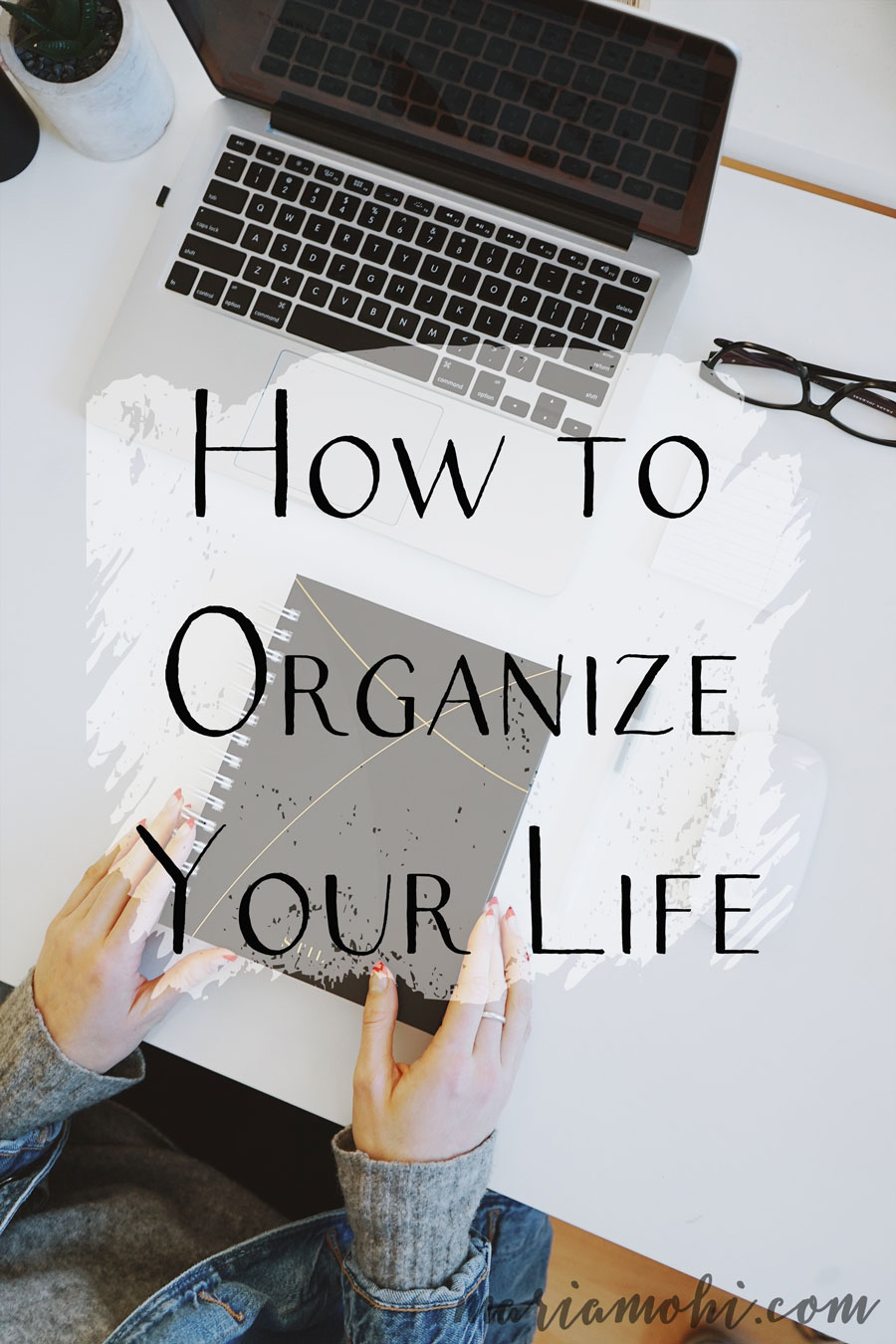 How to Organize Your Life | It's a really busy and stressful season of my life, so I thought I'd share these five tips for how to organize your life. Learning how to organize your life is the first step to getting it all together and finally taking control of the chaos.