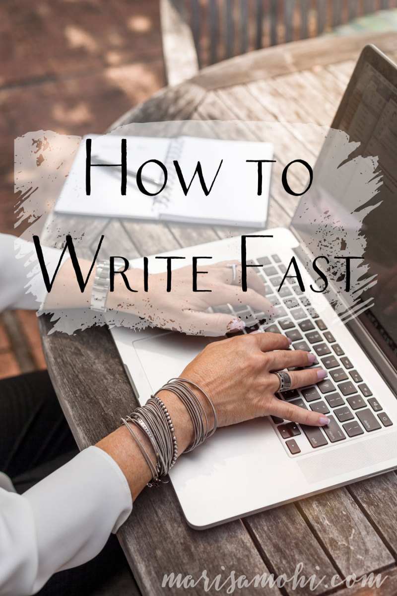 How to Write Fast | Want to learn how to write fast so you can finish your novel? Check out my five tips for how to write fast!