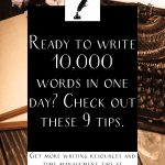 """a typewriter and notebook with the text """"ready to write 10,000 words in one day? check out these 9 tips."""""""