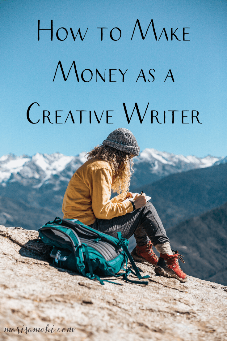 How to Make Money as a Creative Writer | Wanna know how to make money as a creative writer? I'm sharing 9 ways that you can make money as a writer. Click the link to read!