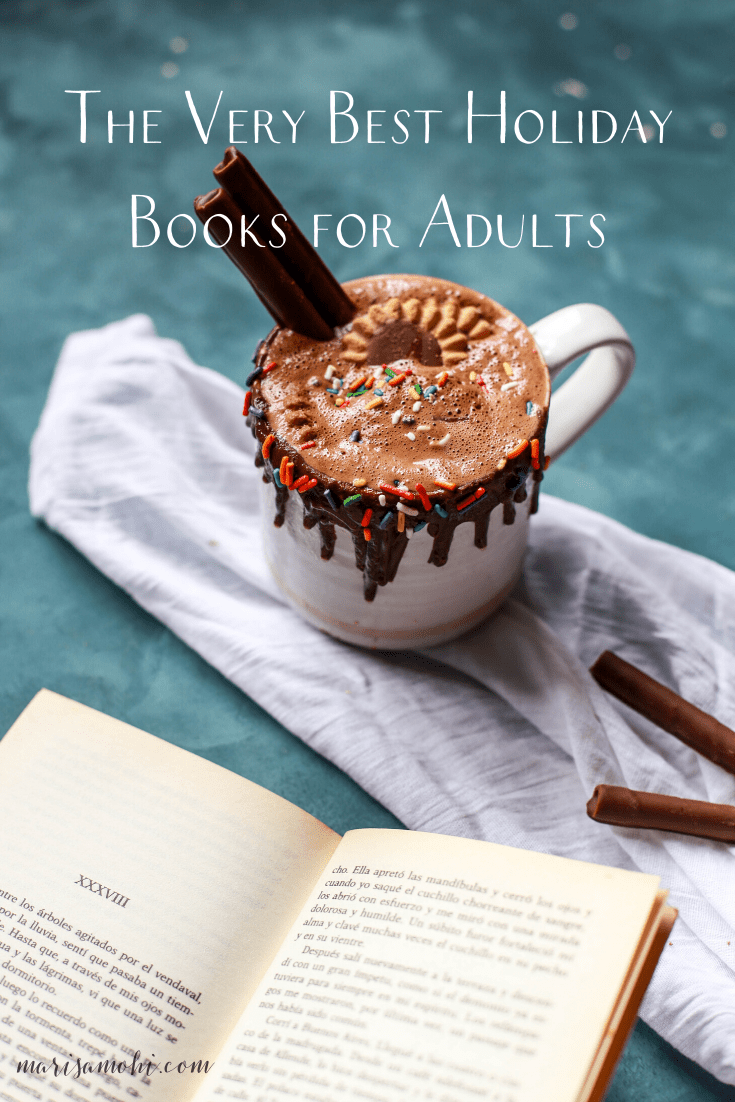 The Very Best Holiday Books for Adults | Looking for some Christmas books for adults? Check out my recommendations!