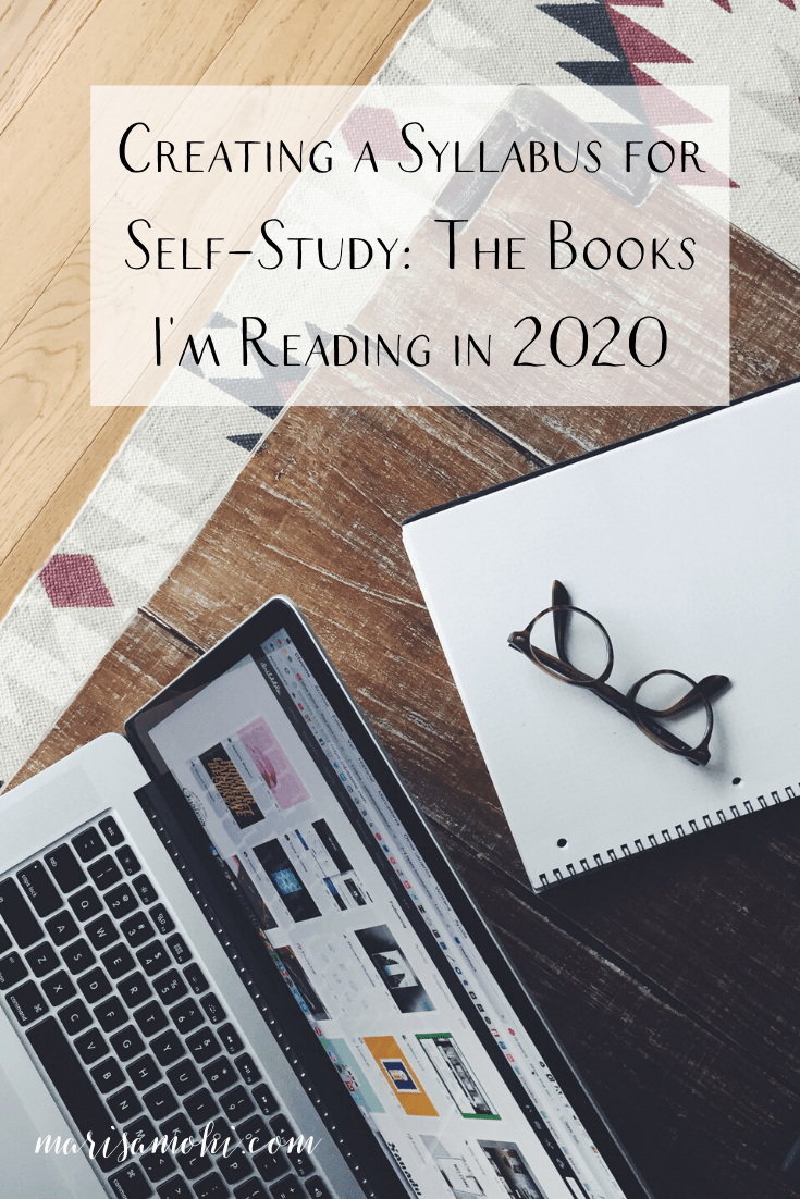Creating a Syllabus for Self-Study: The Books I'm Reading in 2020 | This syllabus for self-study will guide my reading habits and support the goals I'm making for the new year ahead. Want to know more about creating a syllabus for self-study? Click through to read!