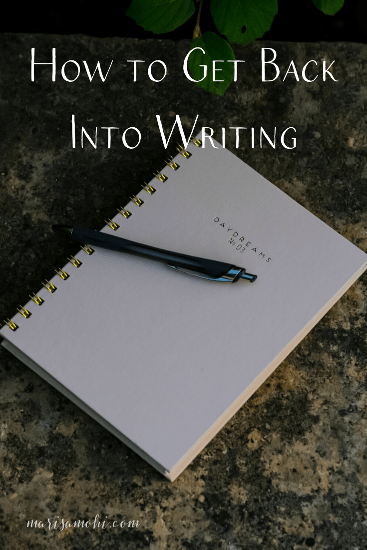 How to Get Back Into Writing | Wondering how to get back into writing after some time spent doing other stuff? I have a few ideas to get you back on track!
