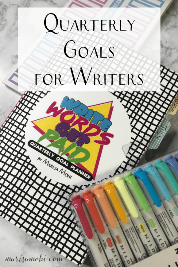 "The Write Words Get Paid Planner with a pack of highlighters on a marble table with the text ""quarterly goals for writers"""
