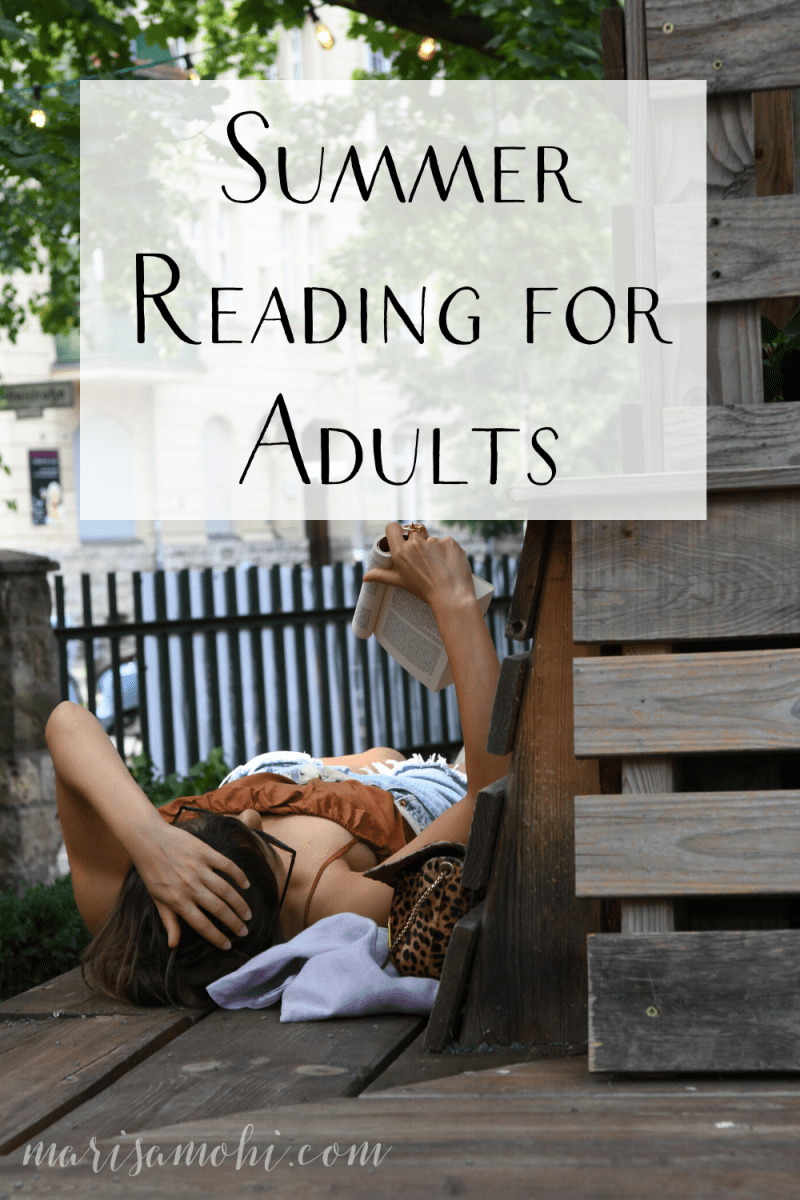 "A woman laying on a bench while reading a book with the text ""summer reading for adults."""