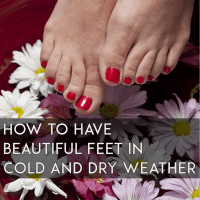 Top 4 Ways to Have Beautiful Feet in Cold and Dry Weather
