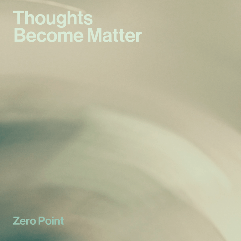 Thoughts Become Matter Album Cover