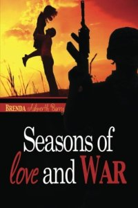 Seasons of Love and War by Brenda Ashworth Berry