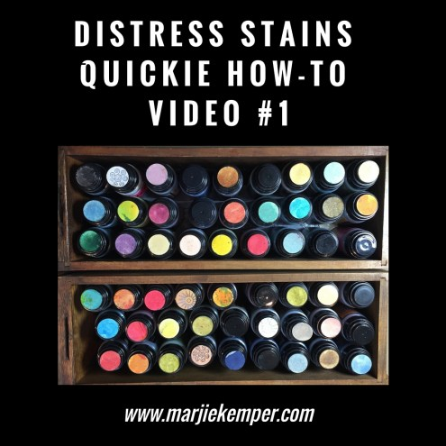 Distress Stains Quickie Video #1 (Marjie Kemper)