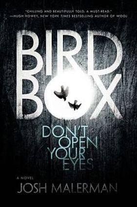 The Bird Box, a novel by Josh Malerman