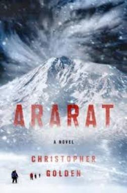 Cover of the novel, Ararat by Christopher Golden