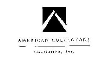AMERICAN COLLECTORS ASSOCIATION, INC. Trademark of ACA