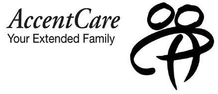 ACCENTCARE YOUR EXTENDED FAMILY Trademark of AccentCare