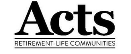 ACTS RETIREMENT-LIFE COMMUNITIES Trademark of ACTS
