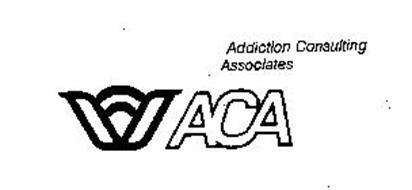 ACA ADDICTION CONSULTING ASSOCIATES Trademark of ADDICTION