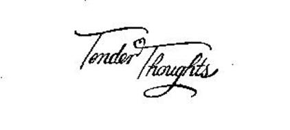 TENDER THOUGHTS Trademark of AGC, LLC Serial Number
