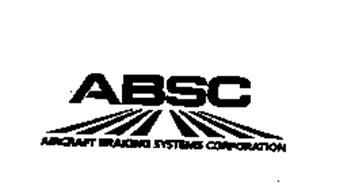 ABSC AIRCRAFT BRAKING SYSTEMS CORPORATION Trademark of