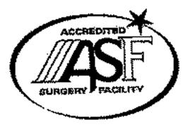 ASF ACCREDITED SURGERY FACILITY Trademark of American