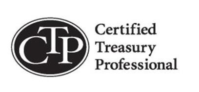 CTP CERTIFIED TREASURY PROFESSIONAL Trademark of
