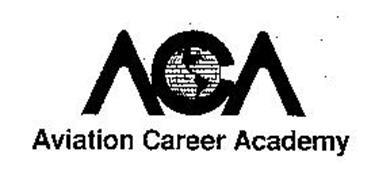 ACA AVIATION CAREER ACADEMY Trademark of AVIATION CAREER