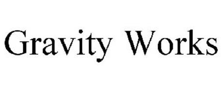 GRAVITY WORKS Trademark of Beckman Michael Serial Number