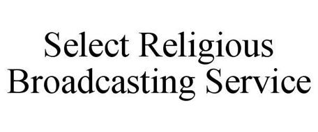 SELECT RELIGIOUS BROADCASTING SERVICE Trademark of Bible