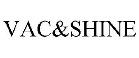 VAC&SHINE Trademark of BISSELL Homecare, Inc. Serial