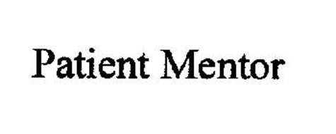 PATIENT MENTOR Trademark of Boever, Sue. Serial Number