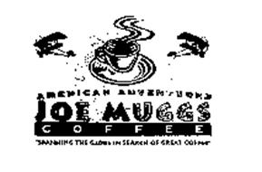 AMERICAN ADVENTURER JOE MUGGS COFFEE