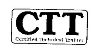 CTT CERTIFIED TECHNICAL TRAINER Trademark of Chauncey