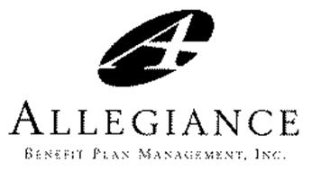 A ALLEGIANCE BENEFIT PLAN MANAGEMENT, INC. Trademark of