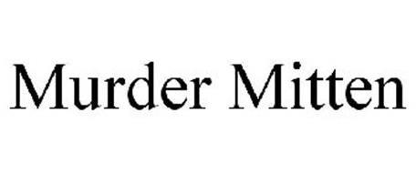 MURDER MITTEN Trademark of Cooley, Michael C.. Serial