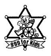 DCFS LASD 999 FOR KIDS Trademark of County of Los Angeles