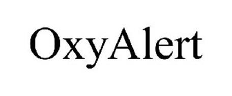 OXYALERT Trademark of COVIDIEN LP Serial Number: 77358382