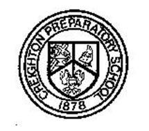 CREIGHTON PREPARATORY SCHOOL 1878 Trademark of Creighton