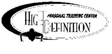 HIGH DEFINITION PERSONAL TRAINING CENTER Trademark of DM