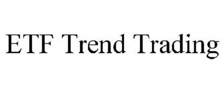 ETF TREND TRADING Trademark of DMET LLC Serial Number