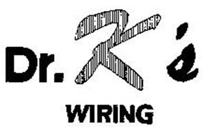 DR. K'S WIRING Trademark of DR. K'S AUTOMOBILE WIRING