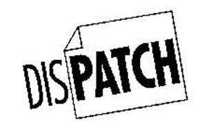 DISPATCH Trademark of Endo Pharmaceuticals Inc. Serial